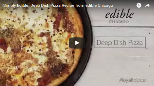 simply edible video recipe for Chicago deep dish pizza from edible Chicago