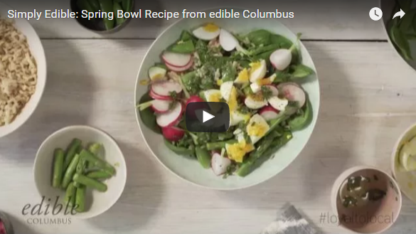 Simply Edible video recipe for Spring salad from edible Columbus